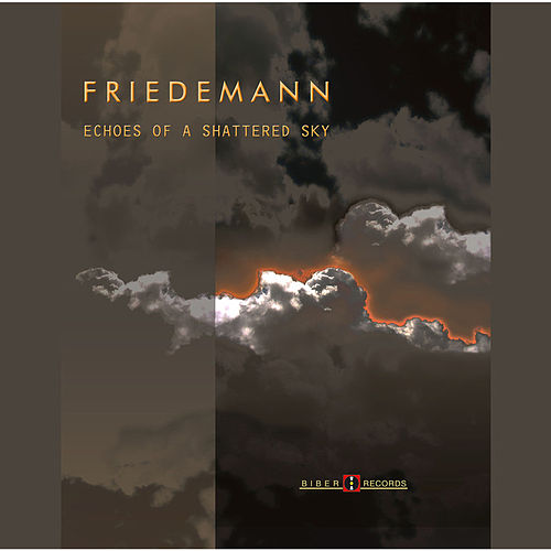 Play & Download Echoes of a Shattered Sky by Friedemann | Napster