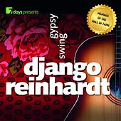 Play & Download 7days presents: Django Reinhardt - Gypsy Swing by Django Reinhardt | Napster