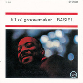 Play & Download Li L Ol Groovemaker...basie! by Count Basie | Napster