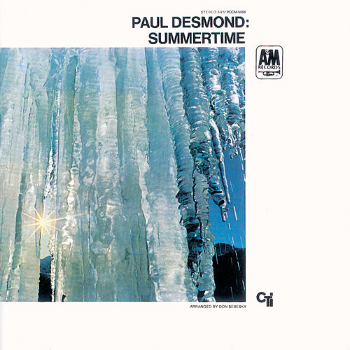 Play & Download Summertime by Paul Desmond | Napster