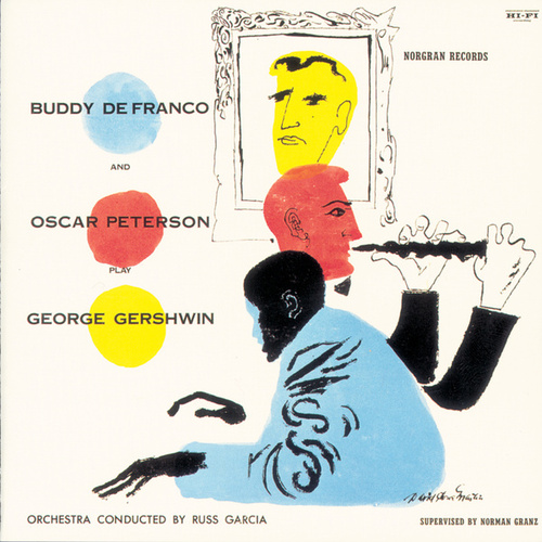 Buddy Defranco And Oscar Peterson Play George Gershwin by Oscar Peterson