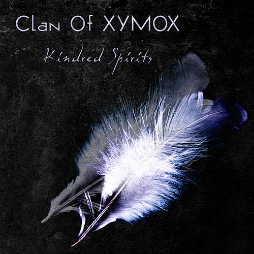 Play & Download Kindred Spirits by Clan of Xymox | Napster
