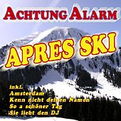Play & Download Achtung Alarm Après Ski by Various Artists | Napster