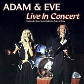 Live In Concert by Adam & Eve