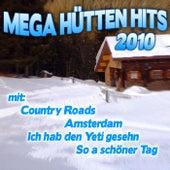 Mega Hütten Hits 2010 by Various Artists