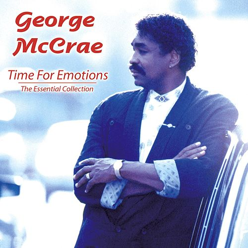 Play & Download Time For Emotions (The Essential Collection) by George McCrae | Napster