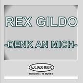 Play & Download Denk an mich by Rex Gildo | Napster