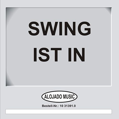 Swing ist in by Various Artists