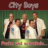 Play & Download Funke und schunkele by City Boys | Napster