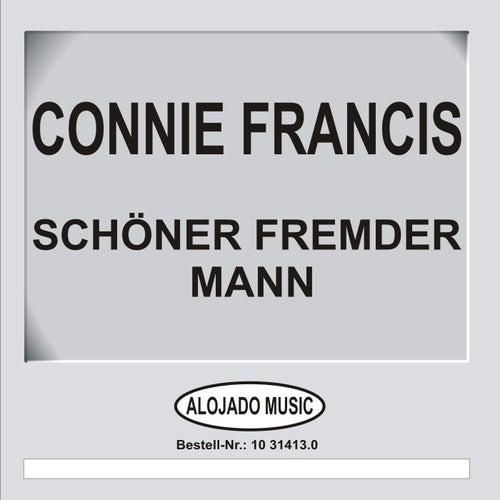 Play & Download Schöner fremder Mann by Connie Francis | Napster