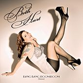 Play & Download Bang Bang Boom Boom by Beth Hart | Napster