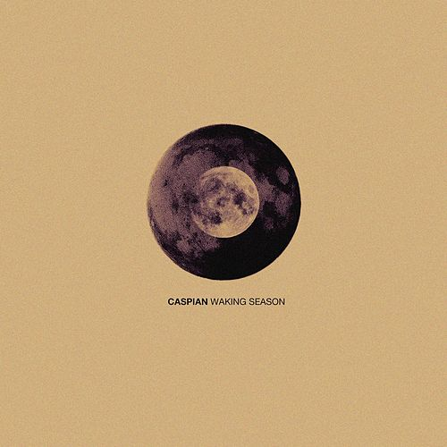 Play & Download Waking Season by Caspian | Napster