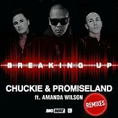 Play & Download Breaking Up (Remixes) by Chuckie | Napster