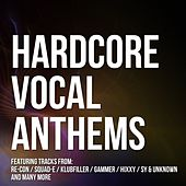 Hardcore Vocal Anthems - EP by Various Artists