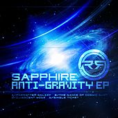 Play & Download Anti - Gravity - Single by Sapphire | Napster
