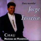 Play & Download Chau by Jorge Ferreira | Napster