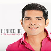 Bendecido by Peter Manjarres