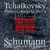 Tchaikovsky: Piano Concerto No. 1 - Schumann: Piano Concerto in A Minor (Remastered) by Various Artists