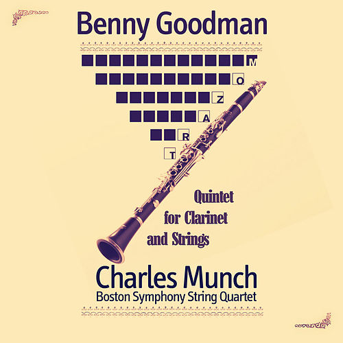 Play & Download Mozart: Quintet for Clarinet and Strings (Remastered) by Benny Goodman | Napster
