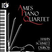 Play & Download Hahn: Quartet in G major - Schmitt: Hasards, Op. 96 - Dubois: Quartet in A minor by Ames Piano Quartet | Napster