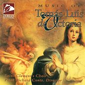 Play & Download Music of Tomas Luis de Victoria by Philadelphia Saint Clement's Choir | Napster