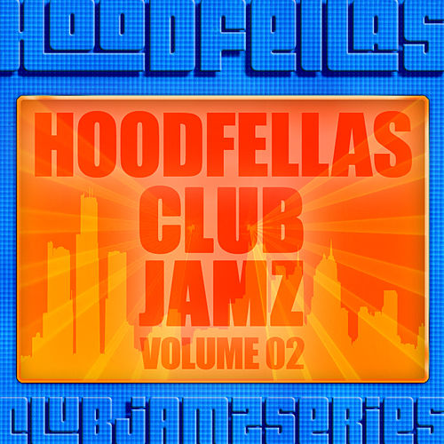 Play & Download Club Jamz Vol.2 by Hood Fellas | Napster
