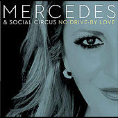No Drive By Love von Mercedes