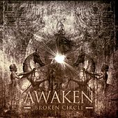 Play & Download Broken Circle by Awaken | Napster