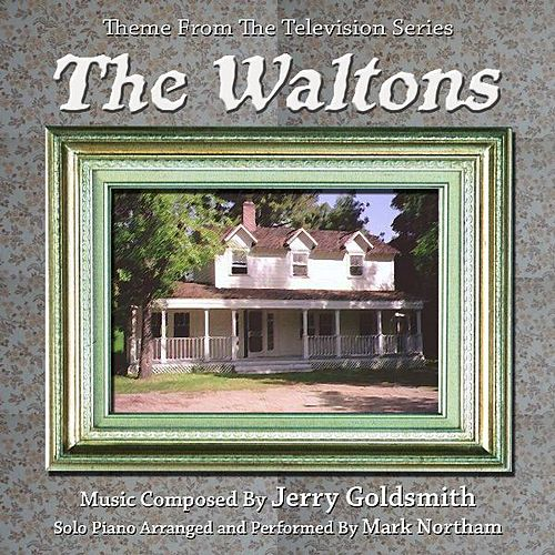 Theme from the TV Series 'the Waltons' Composed By Jerry Goldsmith by Mark Northam