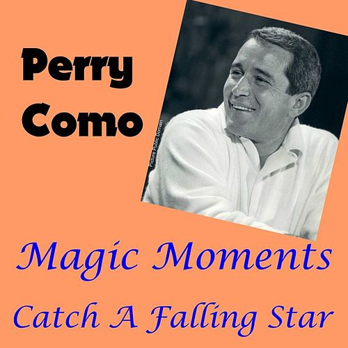 Play & Download Magic Moments by Perry Como | Napster