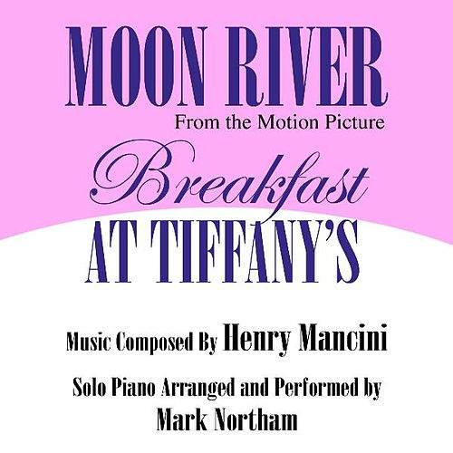 'Moon River' from the Motion Picture 'Breakfast At Tiffany's' Composed By Henry Mancini by Mark Northam