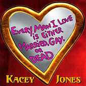 Every Man I Love is Either Married, Gay, or Dead by Various Artists
