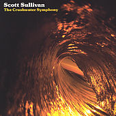 The Crushwater Symphony by Scott Sullivan