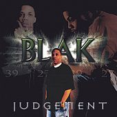 Judgement by Blak