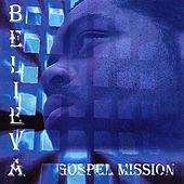 Play & Download Gospel Mission by Believa | Napster