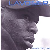 Play & Download The Next Big Thing by Lavoisier | Napster