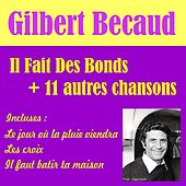 Play & Download Greatest Hits by Gilbert Becaud | Napster