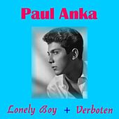 Play & Download Lonely Boy by Paul Anka | Napster
