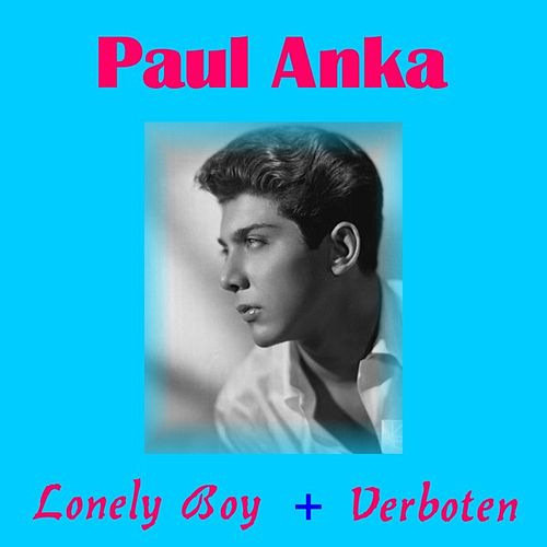 Lonely Boy by Paul Anka