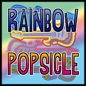 CuePak: Rainbow Popsicle Vol. 1 by Various Artists