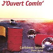 Play & Download J'Ouvert Comin' by Caribbean Sound | Napster