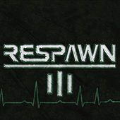 Respawn 3 by Various Artists