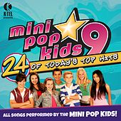 Play & Download Mini Pop Kids 9 by Minipop Kids | Napster