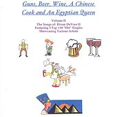 Guns Beer Wine A Chinese Cook And An Egyptian Queen // Volume Ii by Various Artists