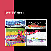 El Camino by Cravin' Dogs