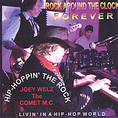 Play & Download Hip Hoppin' the Rock[Rock Around The Clock Forever] by Joey Welz | Napster