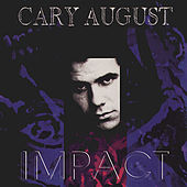Play & Download Impact by Cary August | Napster