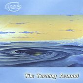 The Turning Around by C.O.S.