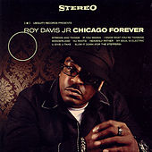 Play & Download Chicago forever by Roy Davis, Jr. | Napster