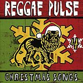 Play & Download Reggae Pulse 4: Christmas Songs by Various Artists | Napster